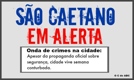 ONDA DE CRIMES EM SÃO CAETANO