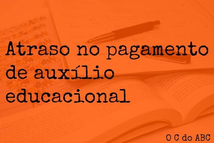 PREFEITURA ATRASA AUXÍLIO EDUCACIONAL DE UNIVERSITÁRIOS